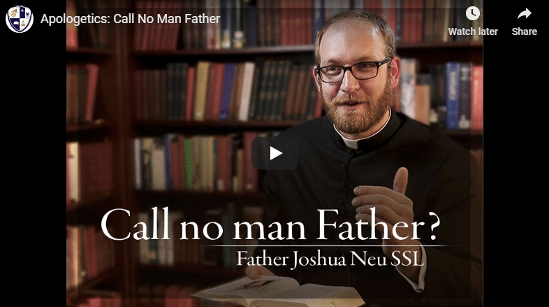 Apologetics: Call No Man Father