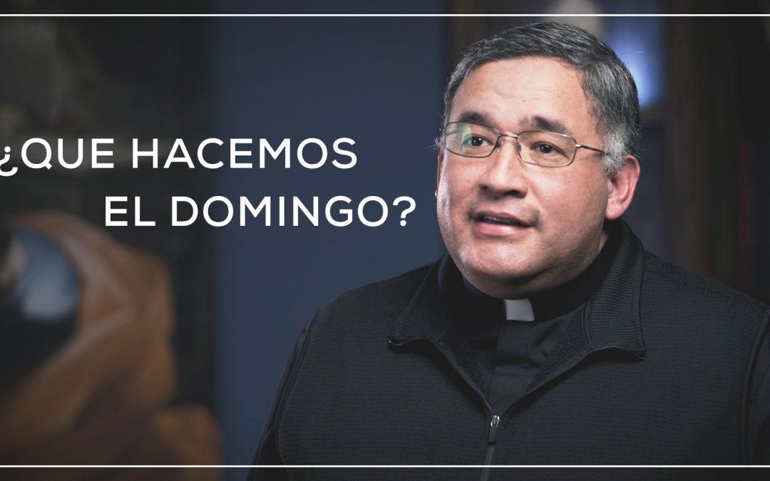 ¿Que hacemos el Domingo? | Celebrando la Fe en Casa: Vídeo #1
