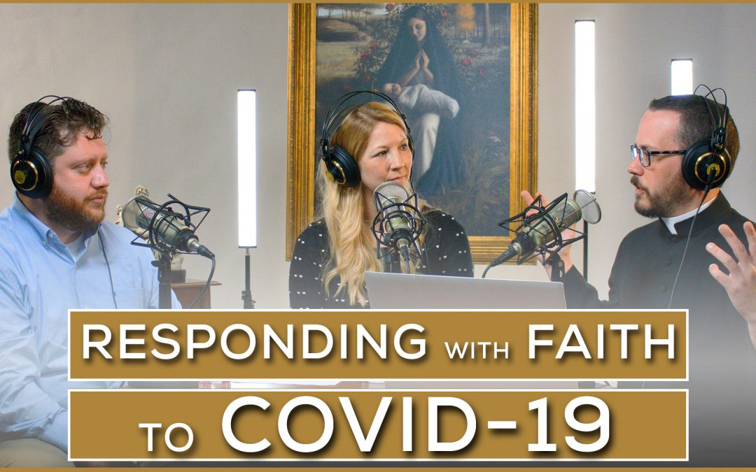 Responding with Faith to COVID-19
