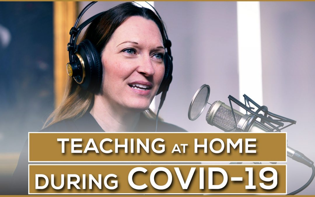 Teaching at Home during COVID-19 | Special Edition Episode