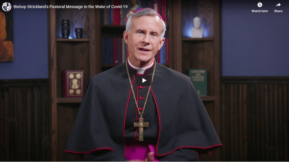 Bishop Strickland's Pastoral Message in the Wake of COVID-19
