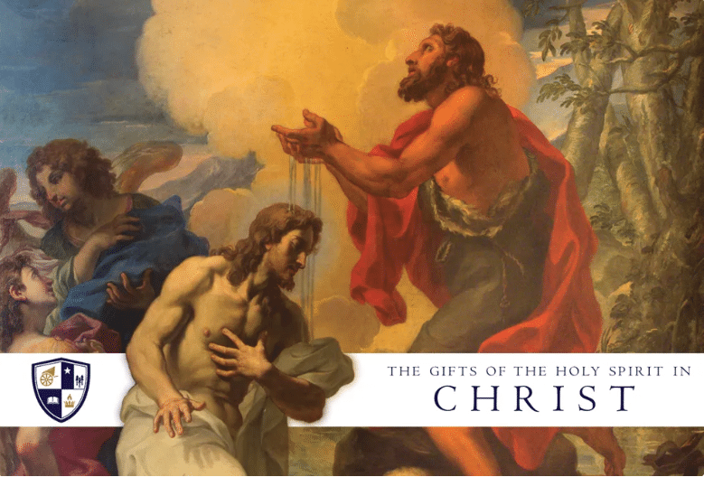 The Gifts of the Holy Spirit in Christ
