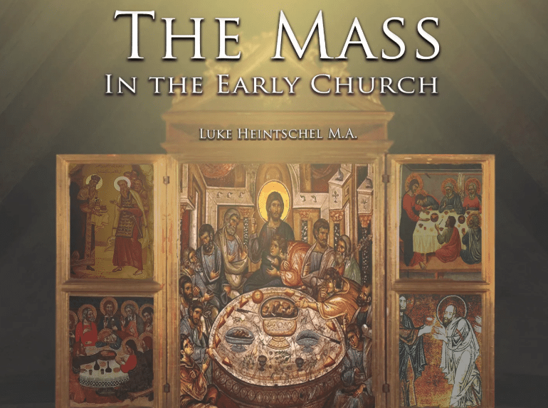 The Mass in the Early Church