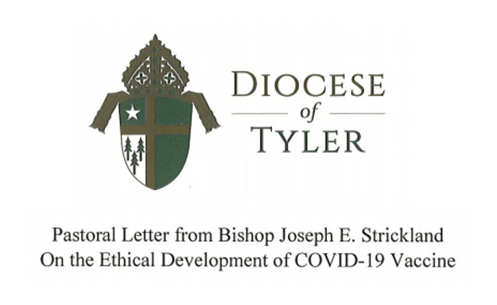 Pastoral Letter from Bishop Joseph E. Strickland On the Ethical Development of COVID-19 Vaccine