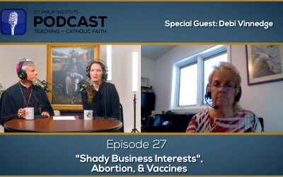 Shady Business Interests, Abortion, & Vaccines