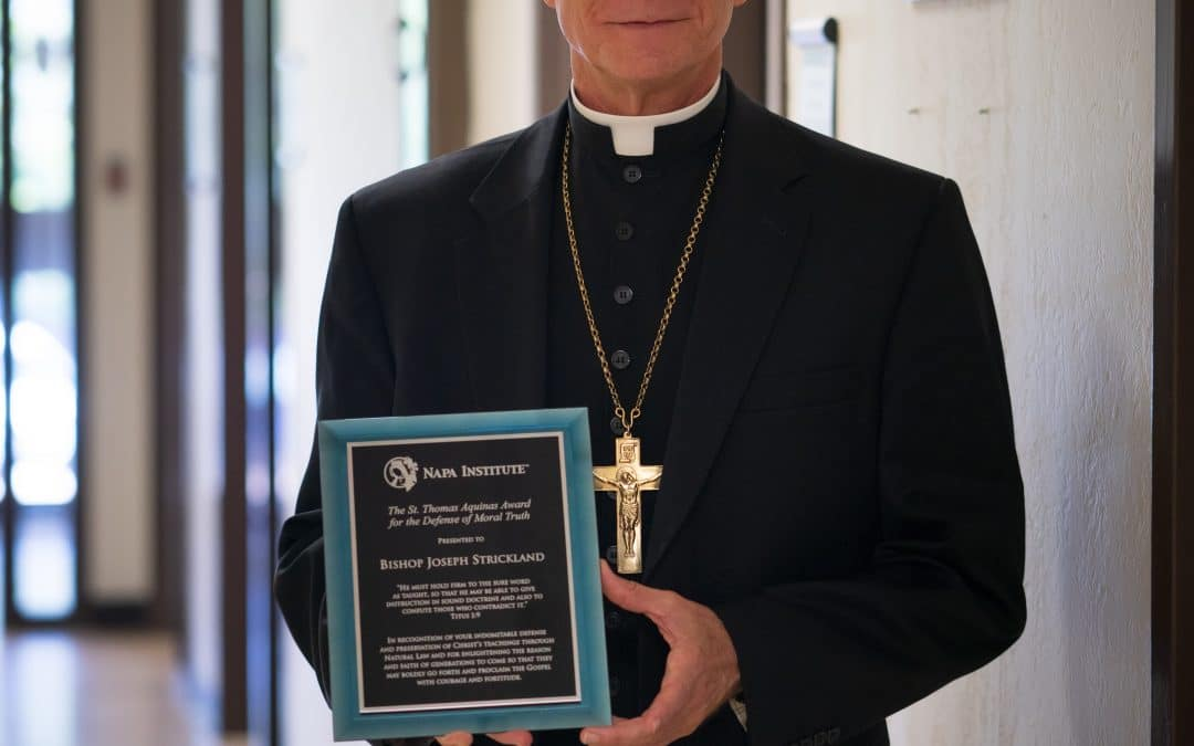 """Bishop Joseph Strickland Receives """"The St. Thomas Aquinas Award for the Defense of Moral Truth"""" from the NAPA INSTITUTE"""
