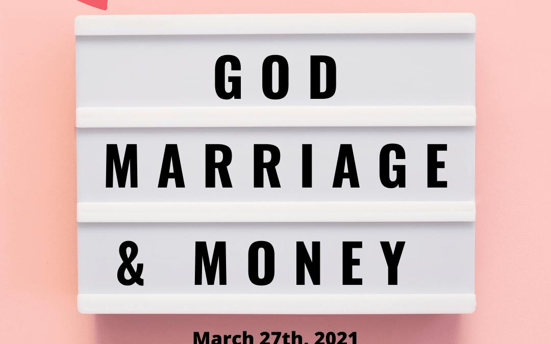 God, Marriage, & Money Online Workshop for Couples
